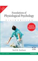 Foundation Of Physiological Psychology