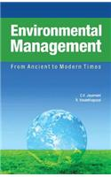 Environmental Management: From Ancient to Modern Times