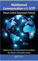 Multihomed Communication with SCTP (Steam Control Transmission Protocol)