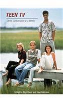 Teen TV: Genre, Consumption, Identity