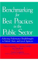 Benchmarking for Best Practices in the Public Sector: Achieving Performance Breakthroughs in Federal, State, and Local Agencies