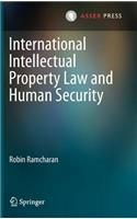 International Intellectual Property Law and Security